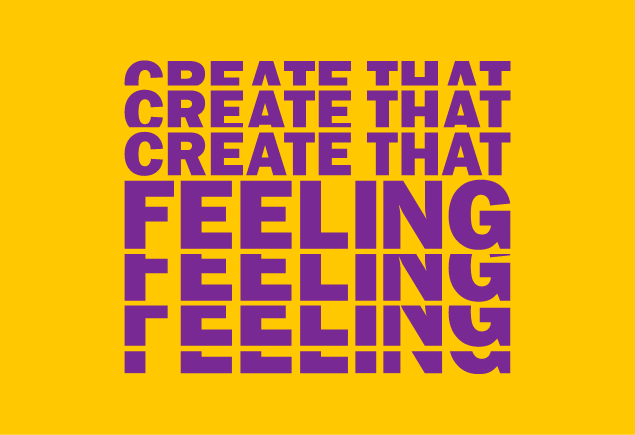 Create that feeling