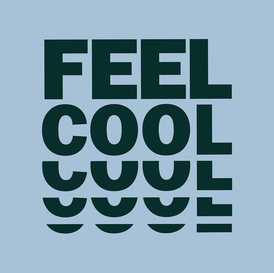 Feel cool